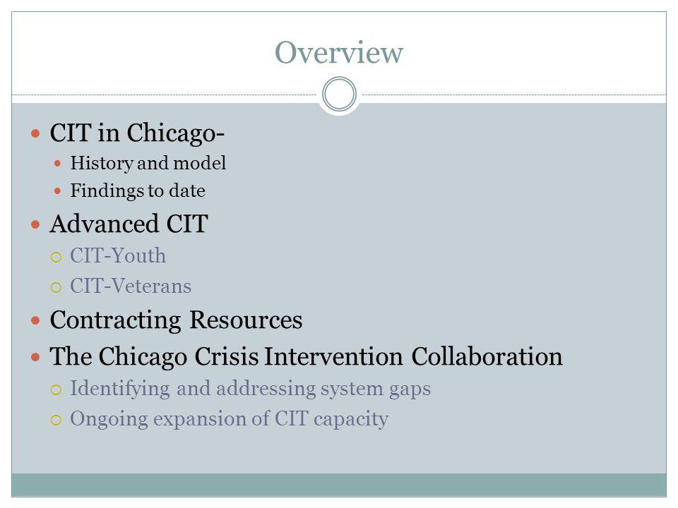 Overview CIT in Chicago- Advanced CIT Contracting Resources
