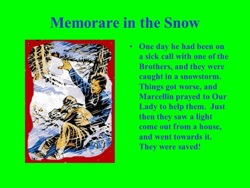 Memorare in the Snow