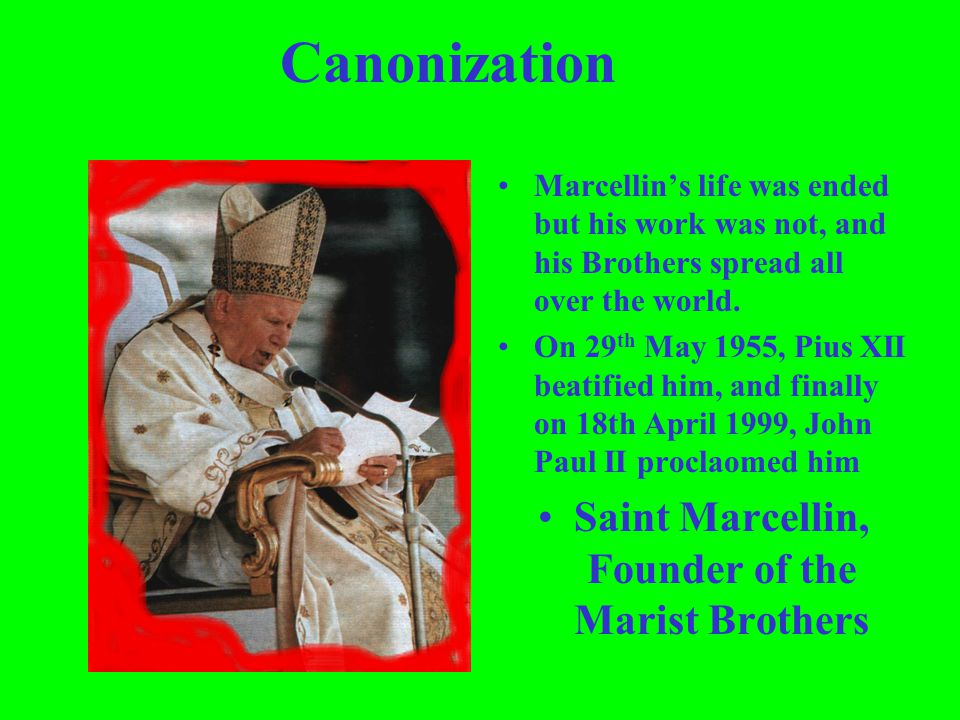 Saint Marcellin, Founder of the Marist Brothers