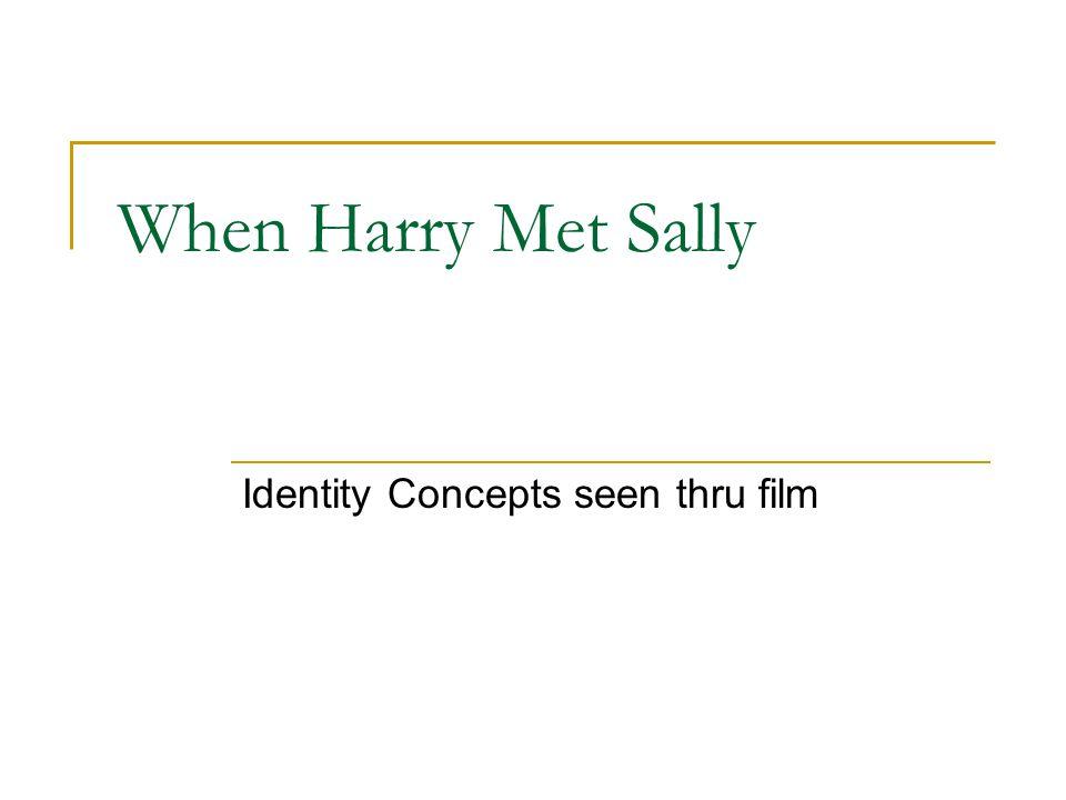 Identity Concepts seen thru film