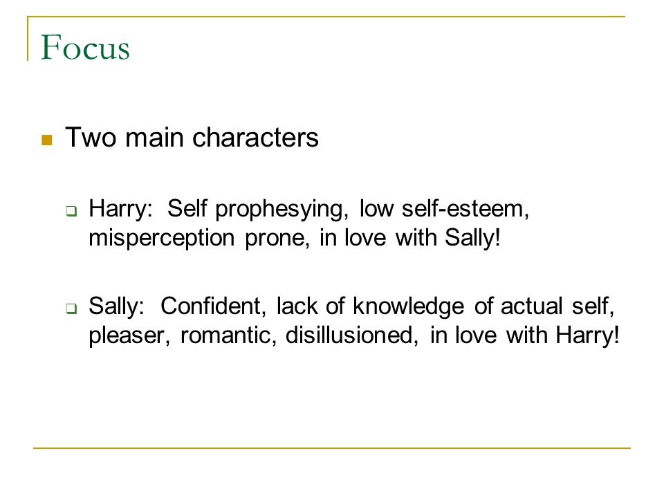 Focus Two main characters