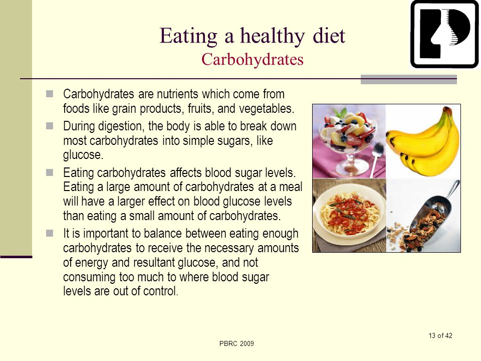 Eating a healthy diet Carbohydrates