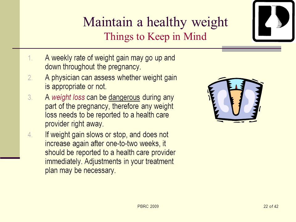 Maintain a healthy weight Things to Keep in Mind