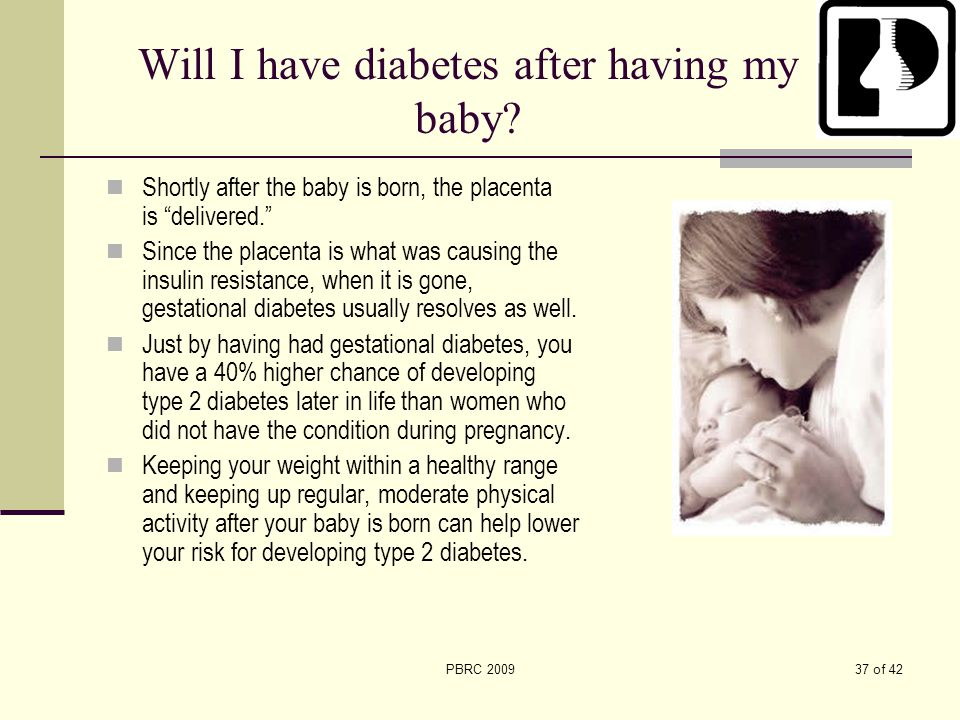 Will I have diabetes after having my baby