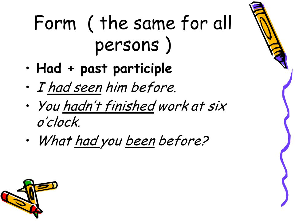 Form ( the same for all persons )