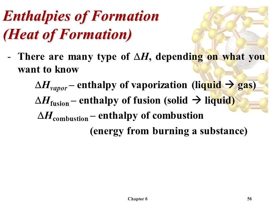 Enthalpies of Formation (Heat of Formation)