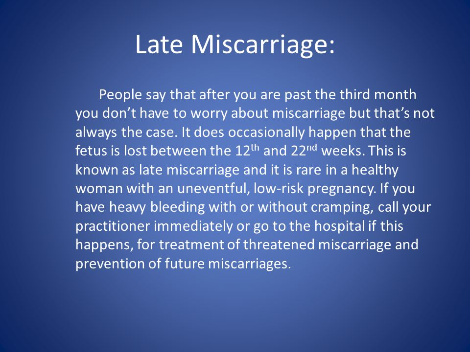 Late Miscarriage: