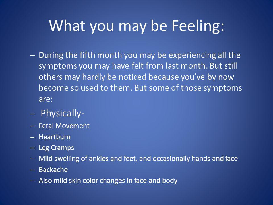 What you may be Feeling: