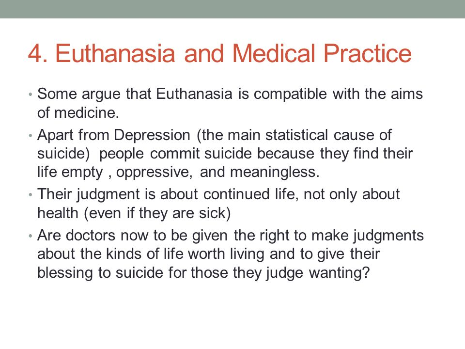 4. Euthanasia and Medical Practice