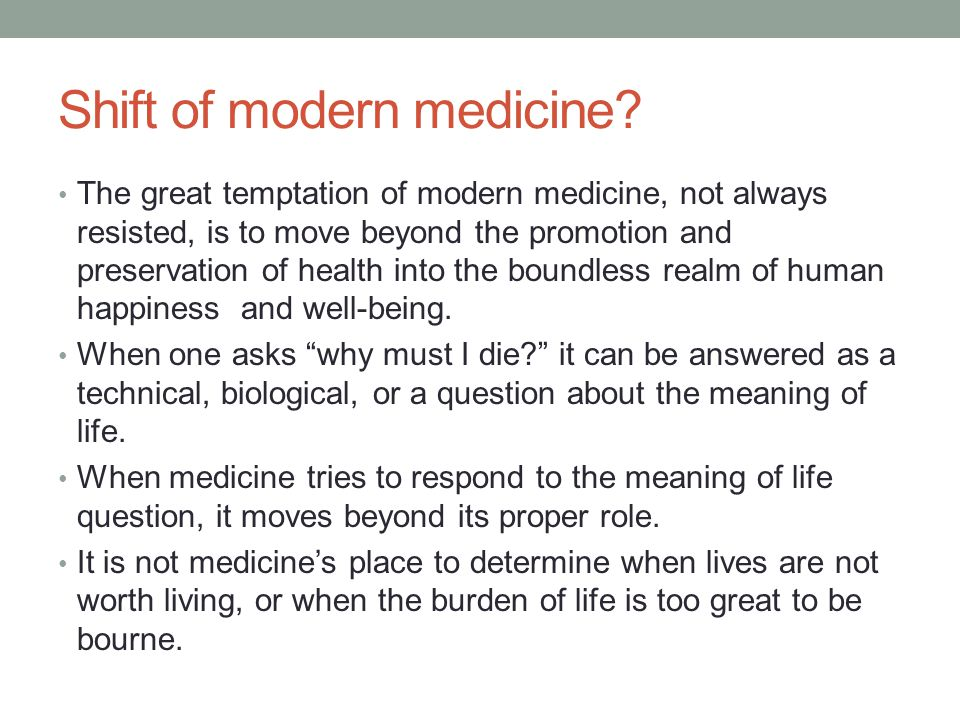 Shift of modern medicine
