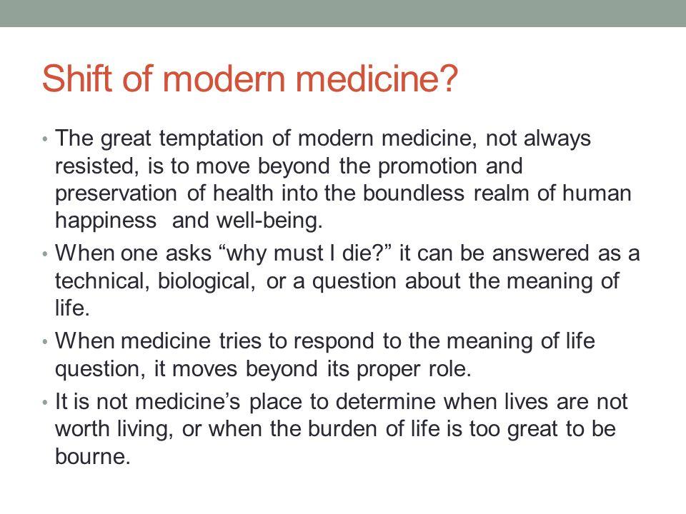 Shift of modern medicine