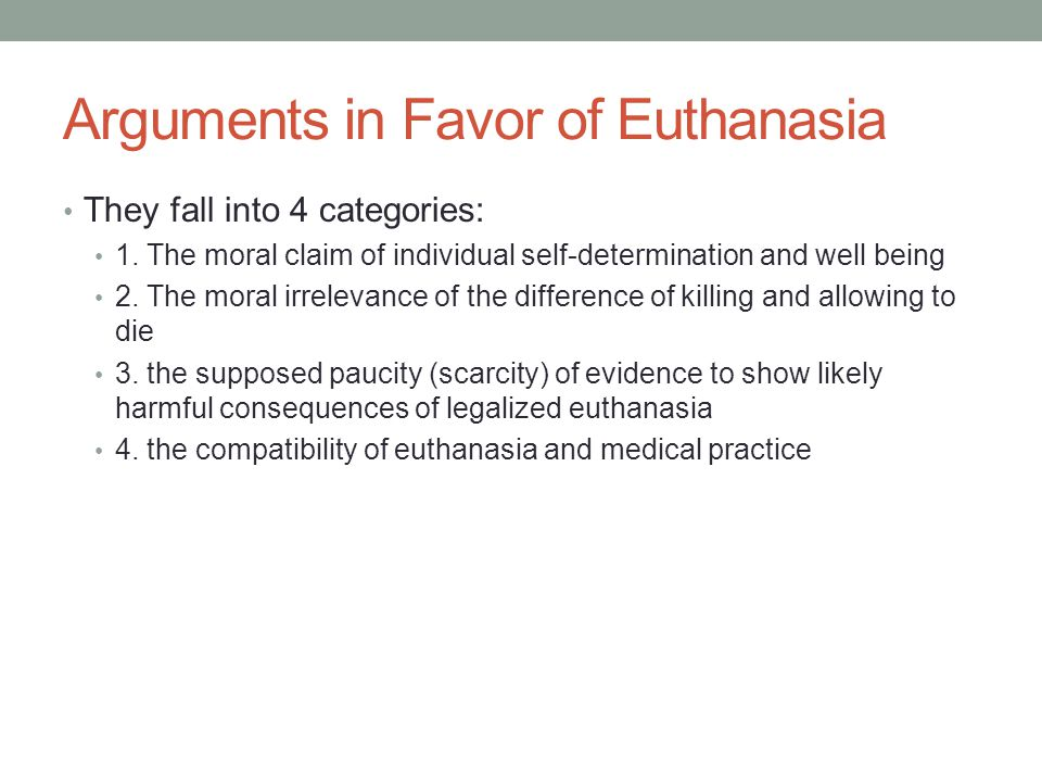 Arguments in Favor of Euthanasia