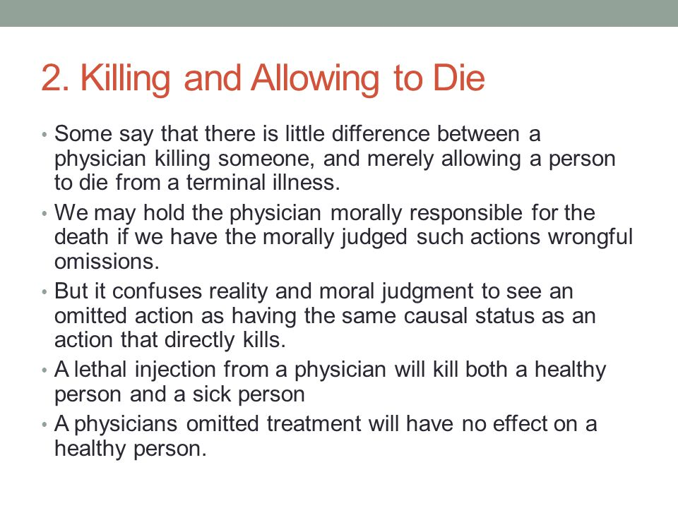 2. Killing and Allowing to Die