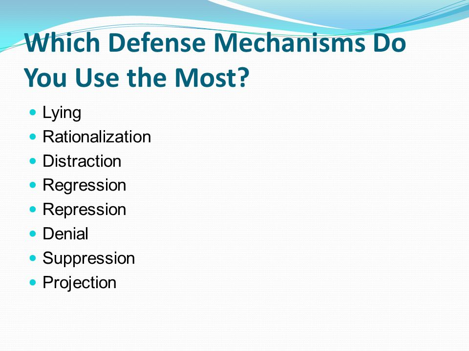 Which Defense Mechanisms Do You Use the Most