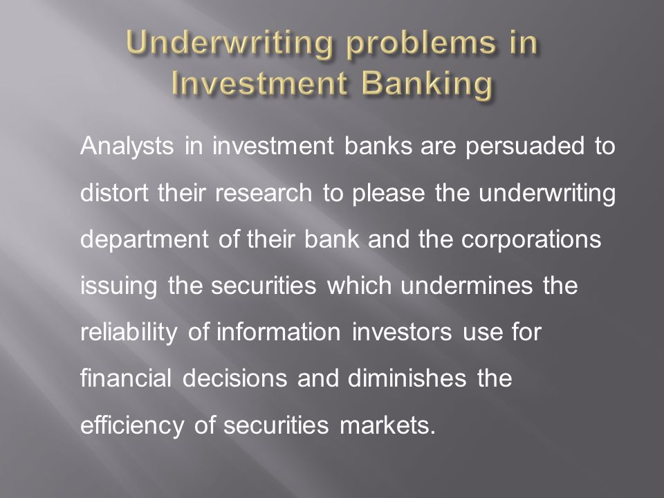 Underwriting problems in Investment Banking