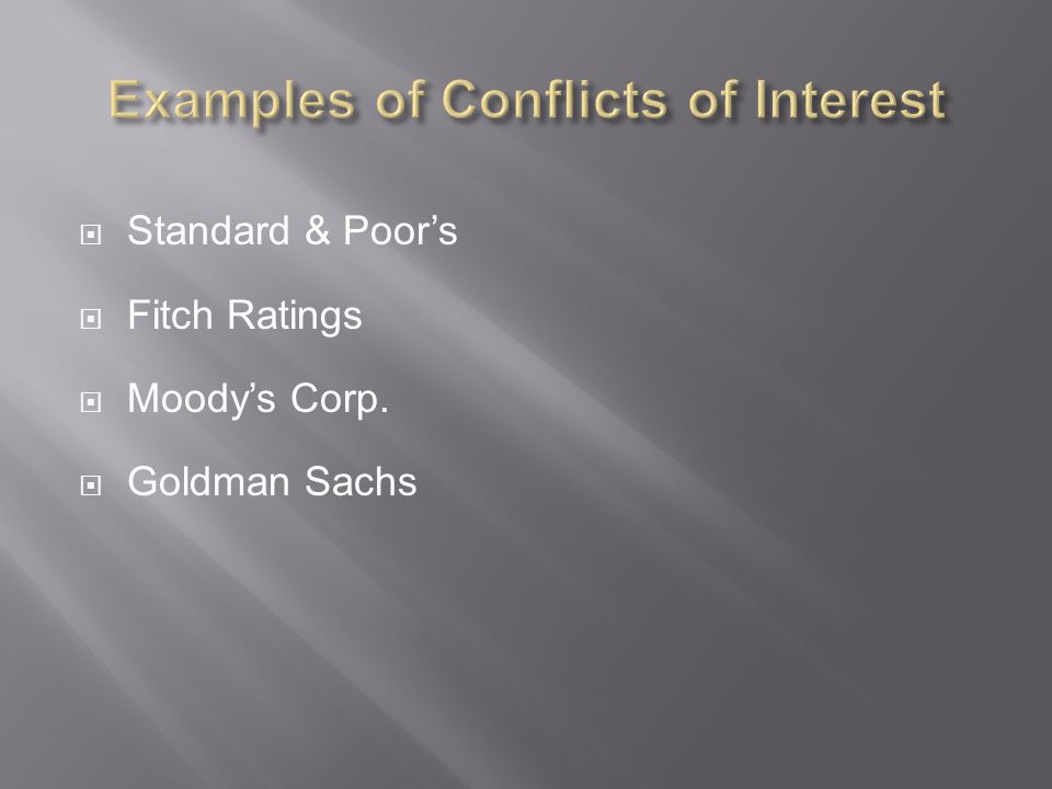 Examples of Conflicts of Interest