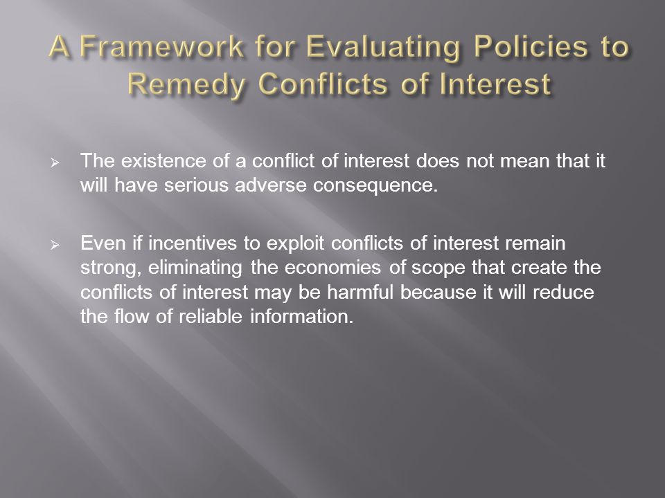 A Framework for Evaluating Policies to Remedy Conflicts of Interest
