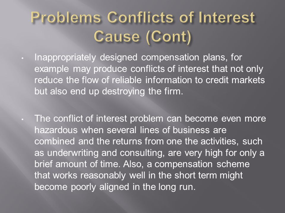 Problems Conflicts of Interest Cause (Cont)