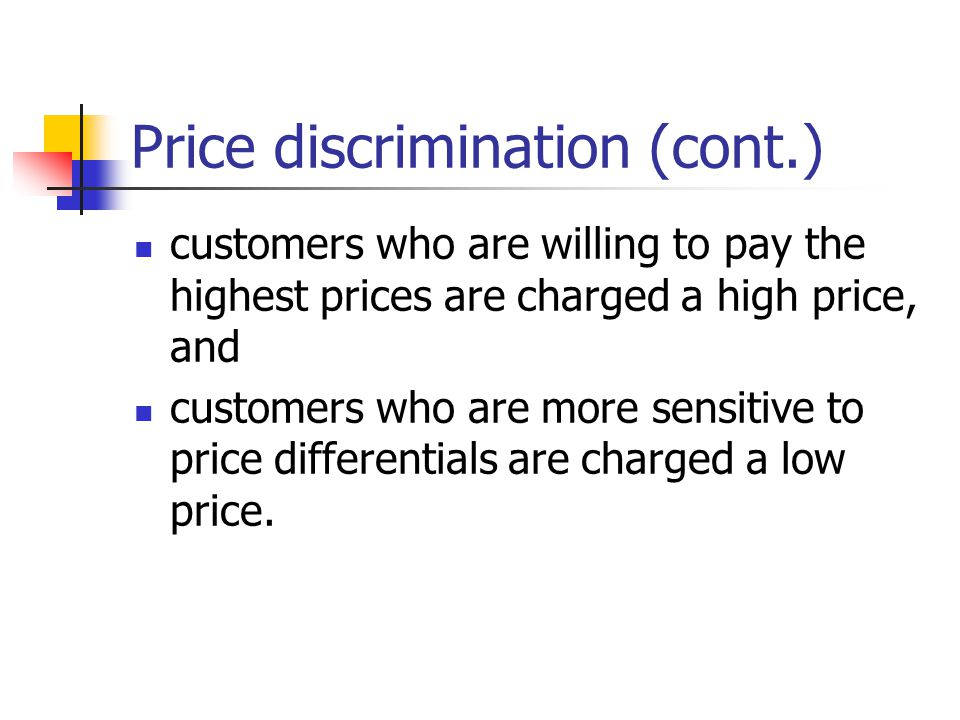 Price discrimination (cont.)
