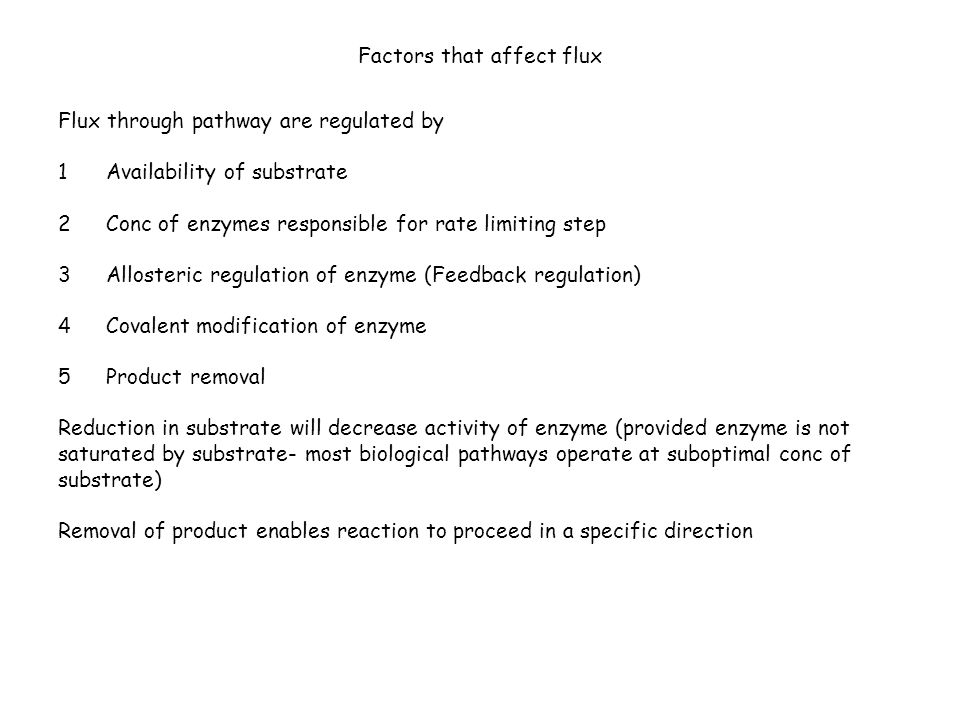 Factors that affect flux