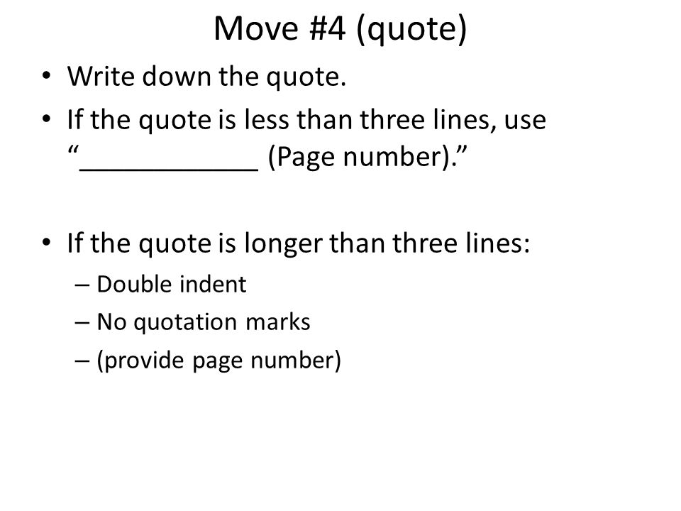 Move #4 (quote) Write down the quote.