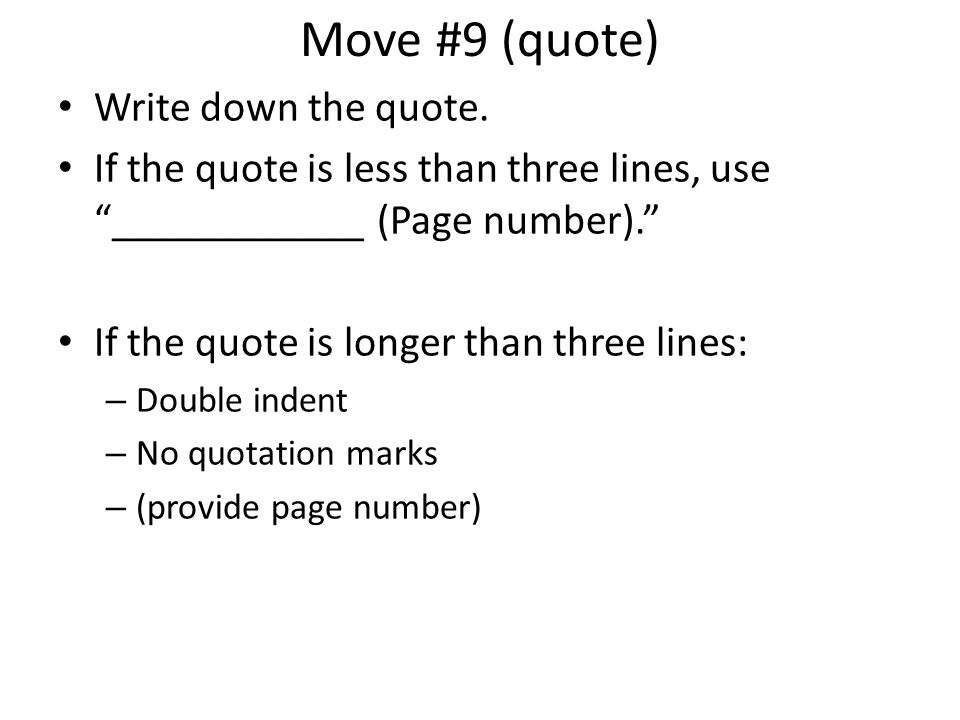 Move #9 (quote) Write down the quote.