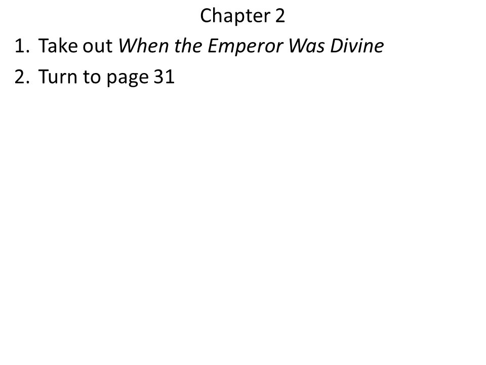 Chapter 2 Take out When the Emperor Was Divine Turn to page 31