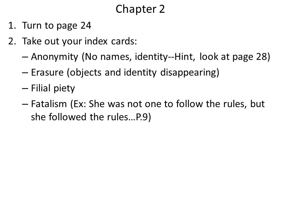 Chapter 2 Turn to page 24 Take out your index cards: