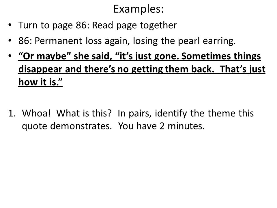 Examples: Turn to page 86: Read page together