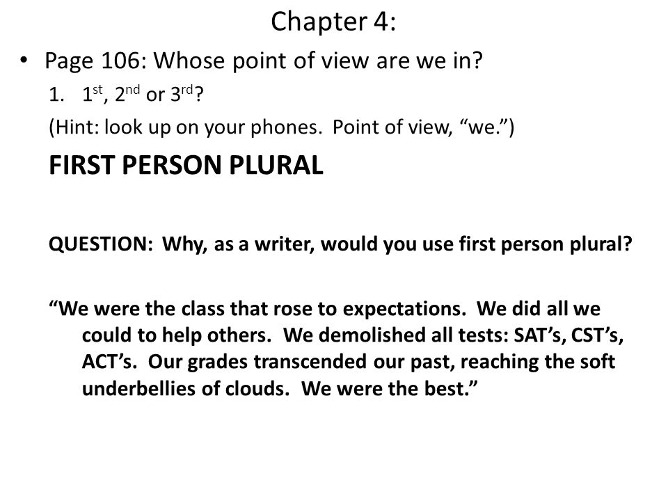 Chapter 4: FIRST PERSON PLURAL