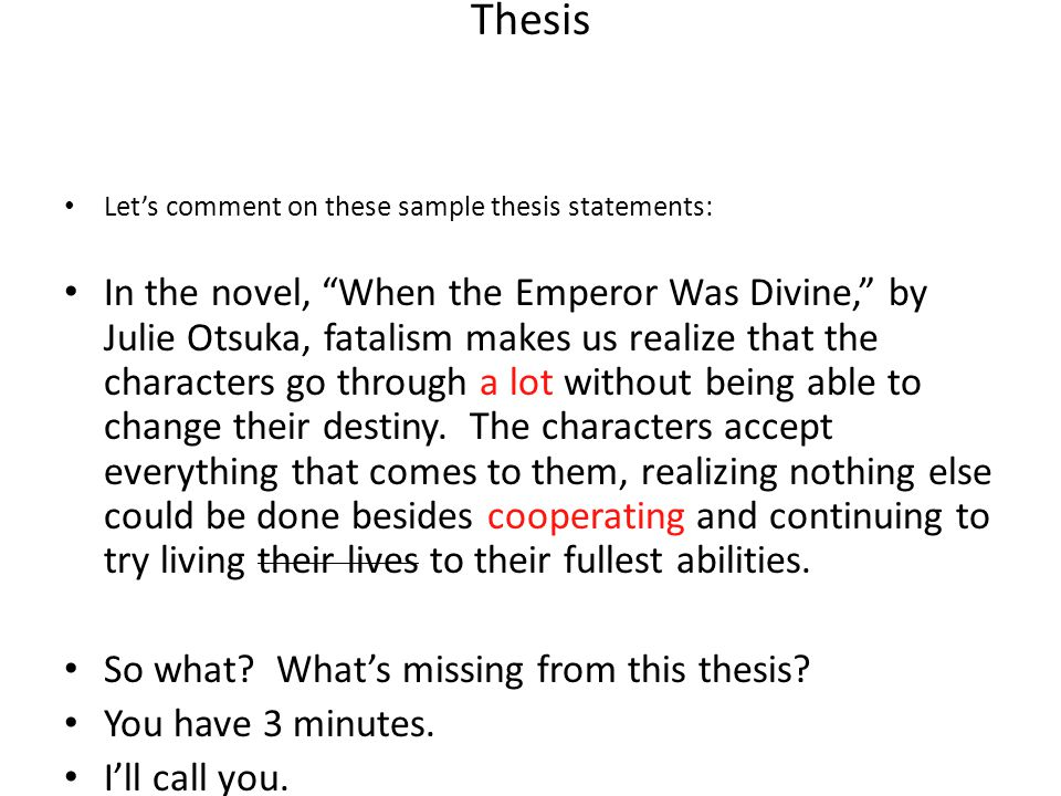 Thesis Let's comment on these sample thesis statements: