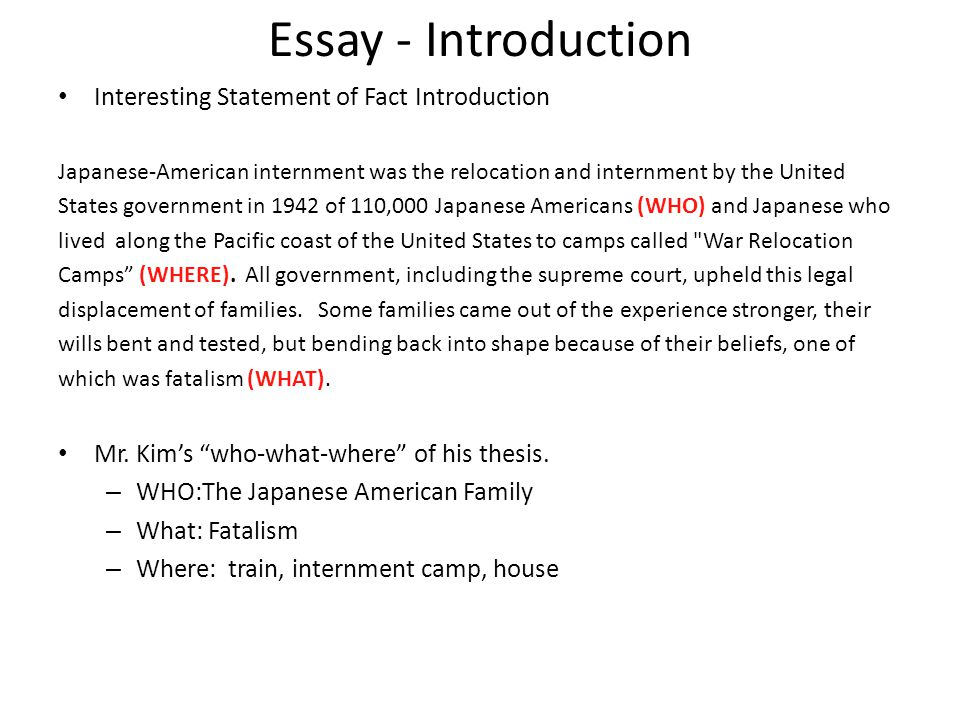 Essay - Introduction Interesting Statement of Fact Introduction