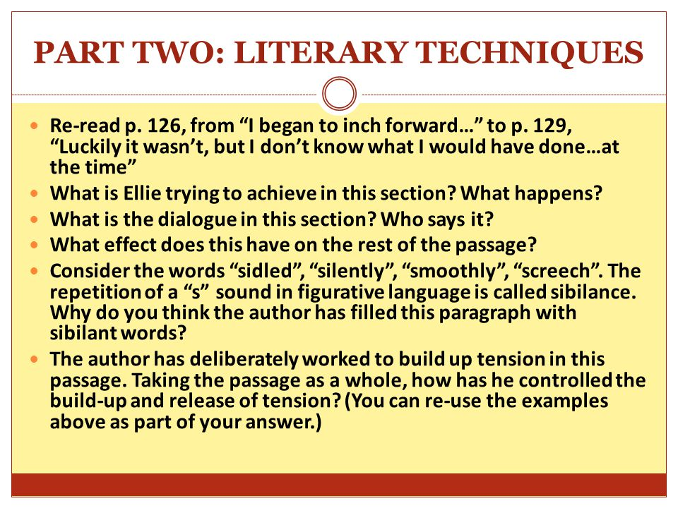 PART TWO: LITERARY TECHNIQUES