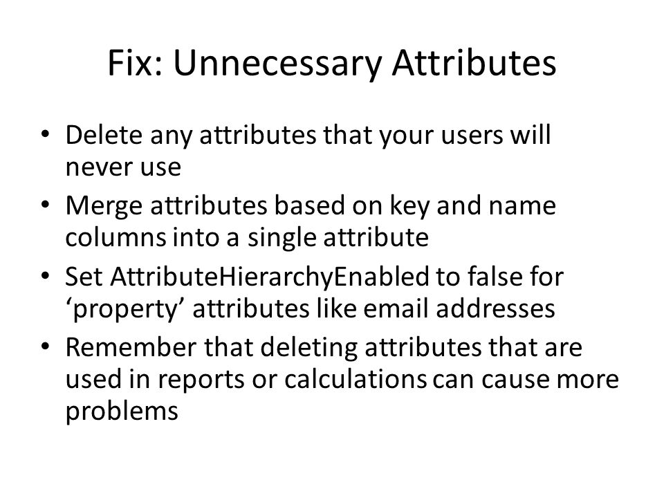 Fix: Unnecessary Attributes