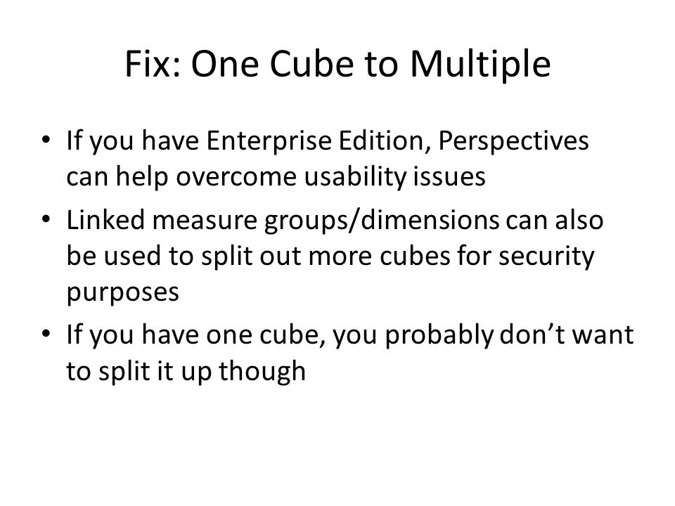 Fix: One Cube to Multiple