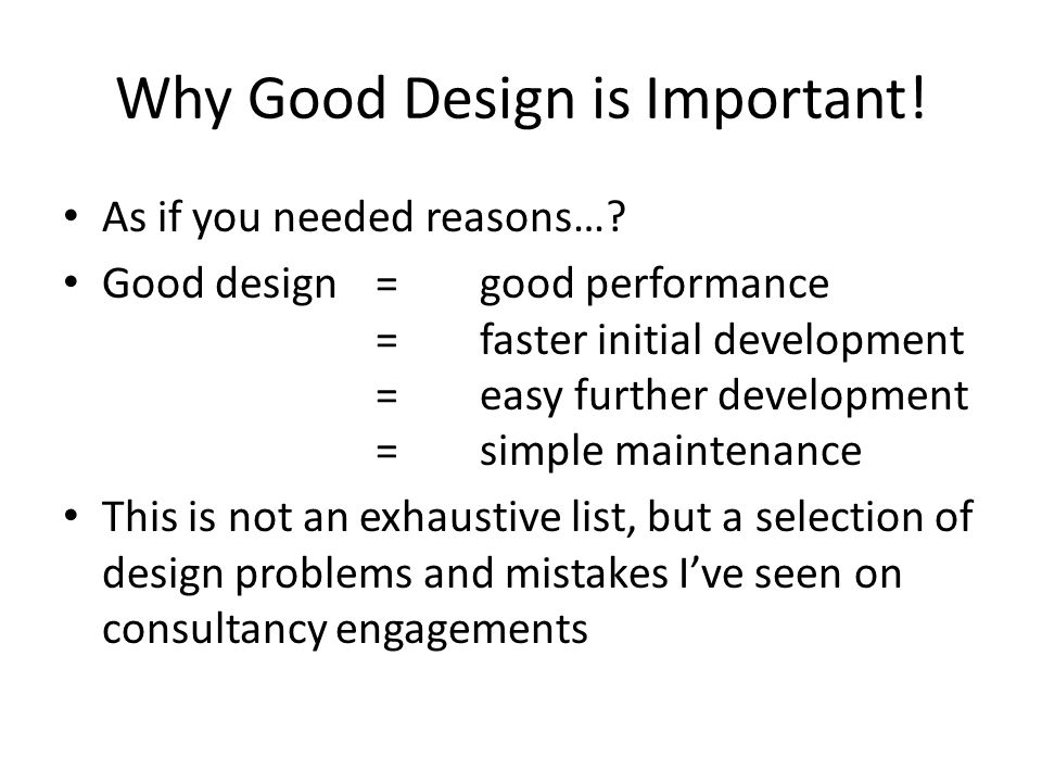 Why Good Design is Important!