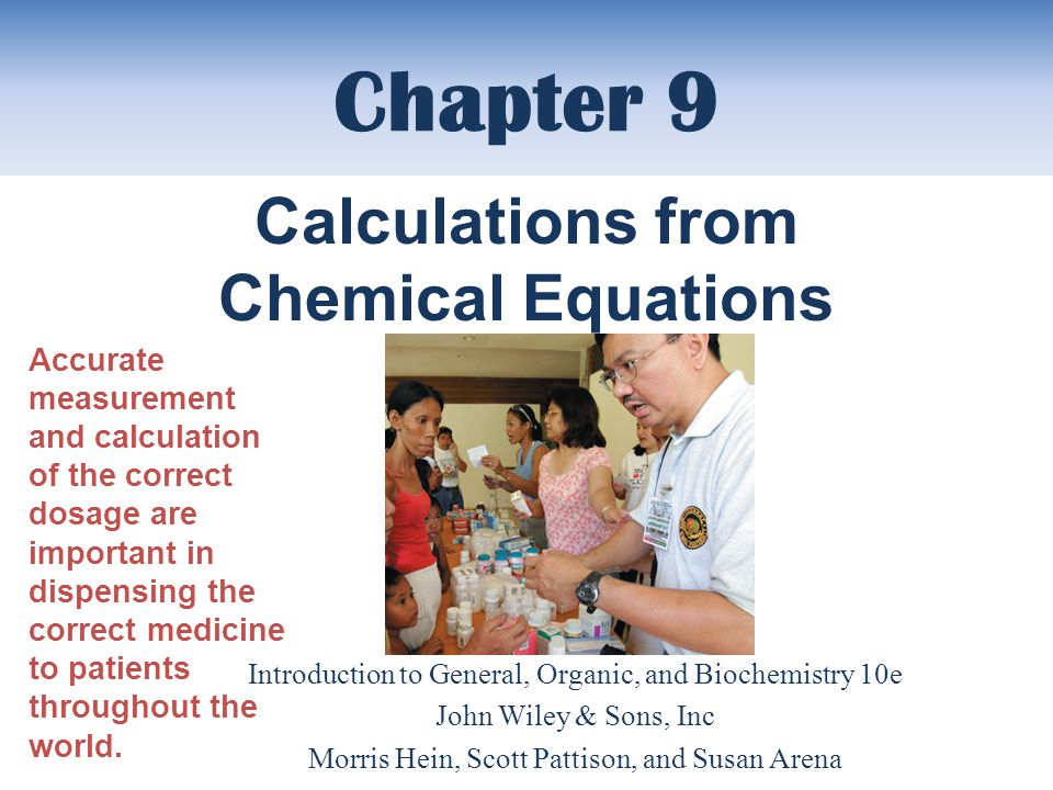 Chapter 9 Calculations from Chemical Equations