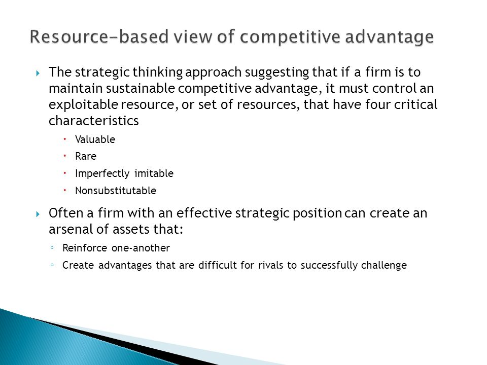 Resource-based view of competitive advantage