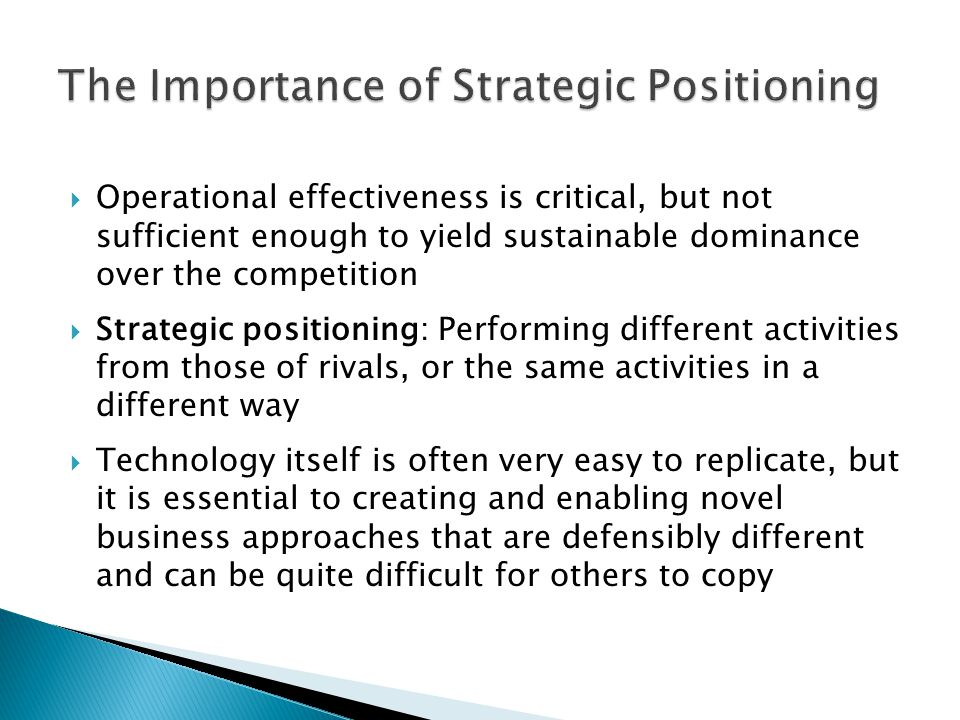 The Importance of Strategic Positioning