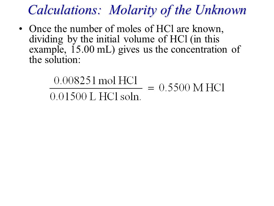 Calculations: Molarity of the Unknown