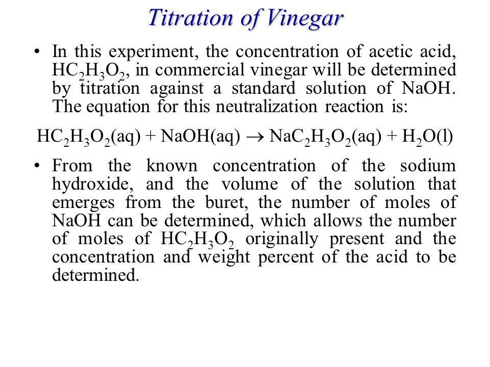 HC2H3O2(aq) + NaOH(aq)  NaC2H3O2(aq) + H2O(l)