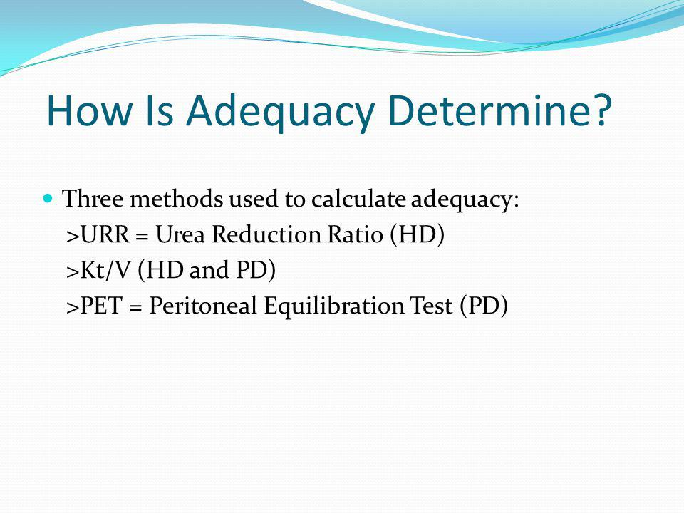 How Is Adequacy Determine