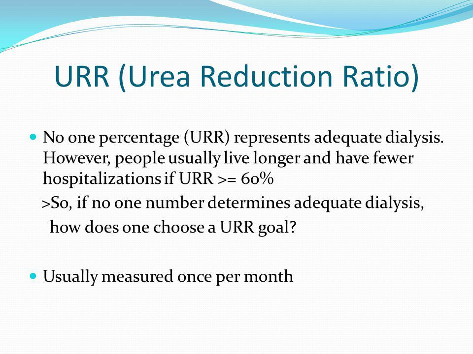 URR (Urea Reduction Ratio)