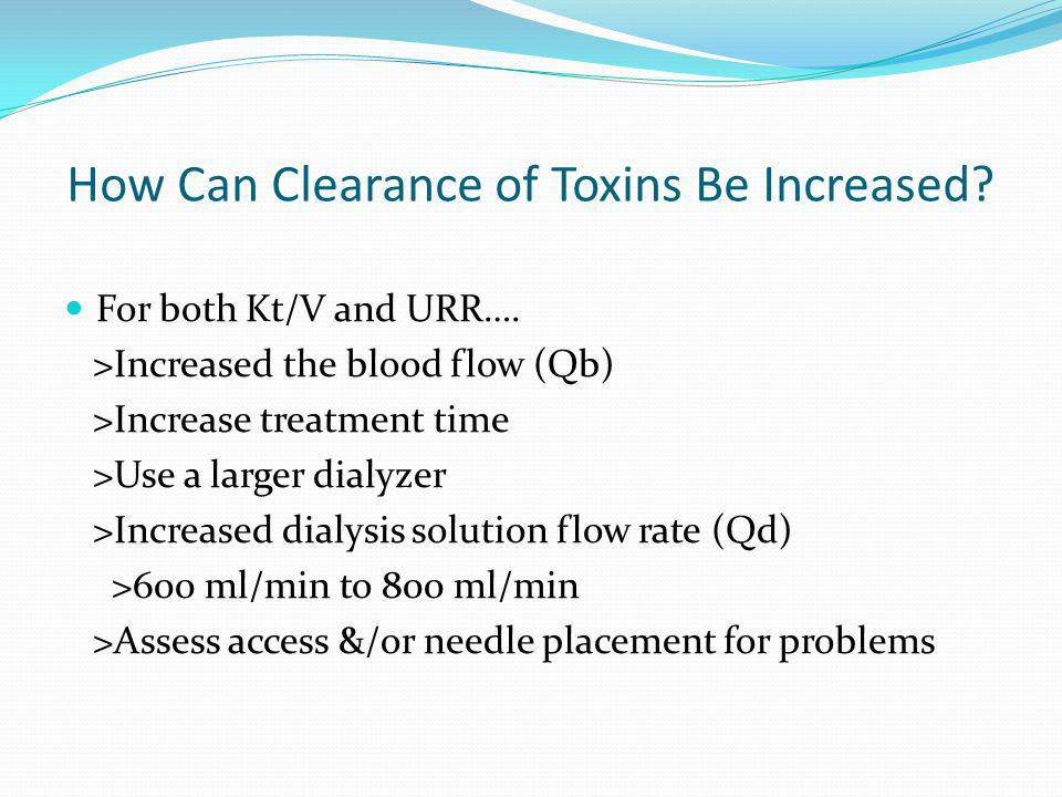 How Can Clearance of Toxins Be Increased