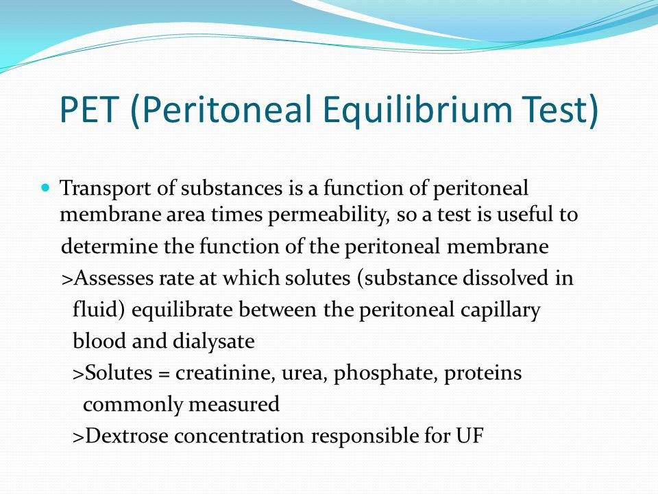PET (Peritoneal Equilibrium Test)