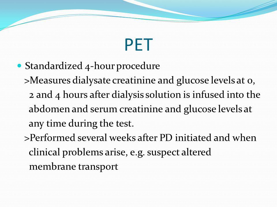 PET Standardized 4-hour procedure