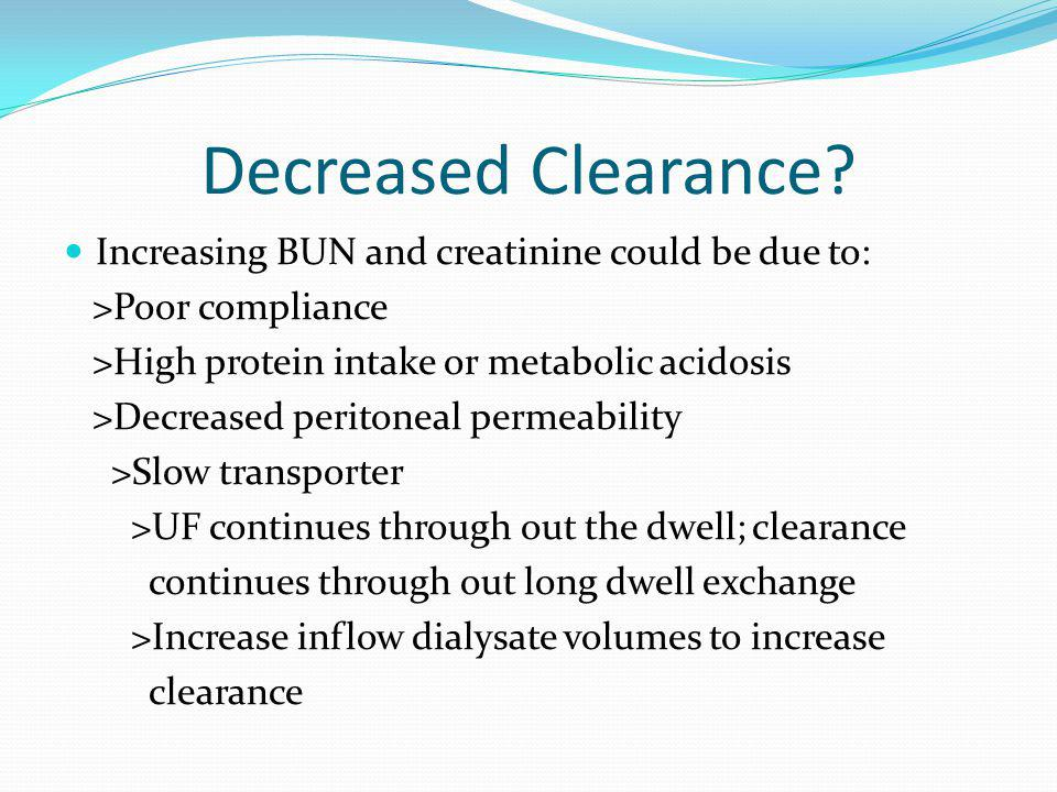 Decreased Clearance Increasing BUN and creatinine could be due to: