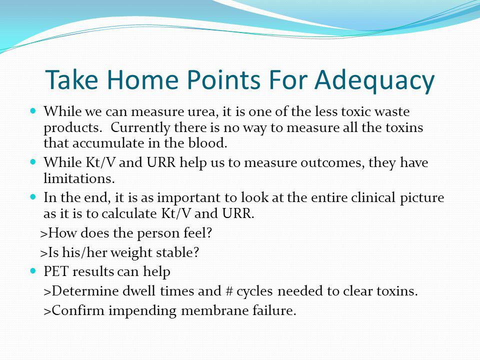 Take Home Points For Adequacy