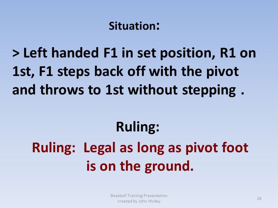 Ruling: Legal as long as pivot foot
