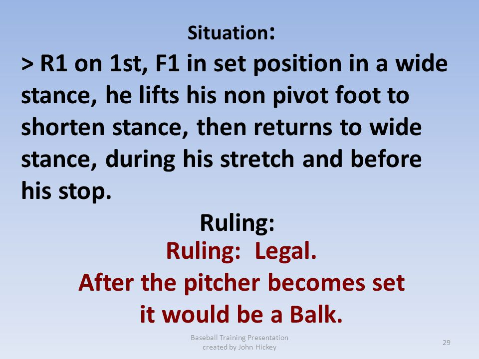 After the pitcher becomes set
